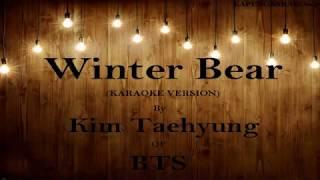 WINTER BEAR (Karaoke Version) - Kim Taehyung of BTS