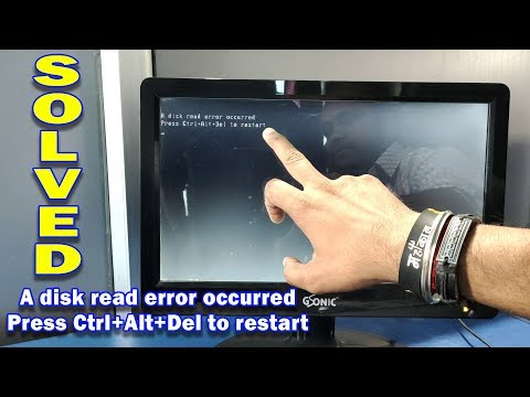 [SOLVED] A Disk Read Error Occurred Press Ctrl Alt Del To Restart | Computer Not Booting Up...