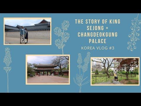Korea Travel Diary 🇰🇷   Vlog Pt 3: THE STORY OF KING SEJONG + CHANGDEOKGUNG PALACE