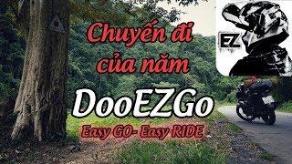 [EZGo] Ride#2017: Chuyến đi của năm, một năm của Doo | Exciter 150 Camo