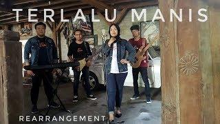 Terlalu Manis    Umimma Khusna Atmc  Rearrangement  #slank