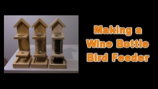 in this video, we show you how to make a wine bottle bird feeder.