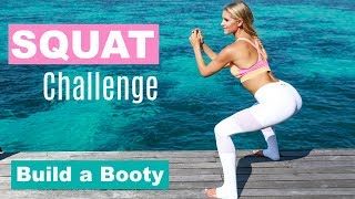 Squat Challenge - BUILD YOUR BOOTY | Rebecca Louise