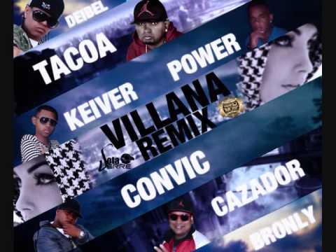 villana remix-keiver,bronly,power fT...