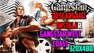 Como Descargar Gangstar West Coast Hustle HVGA 320x480 Apk+SD