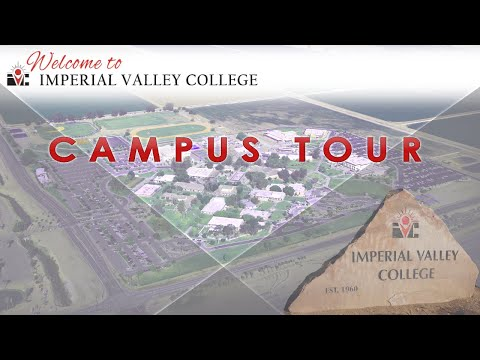 2019 Imperial Valley College Campus Tour