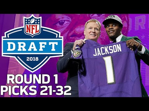 Picks 21-32: Lamar Jackson Gets Drafted, & WR's Go Off The Board! (Round 1) | 2018 NFL Draft