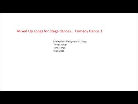 Mixed up songs for Malayalam Comedy Dance 1