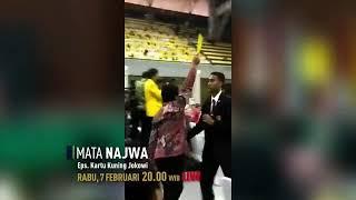 MATA NAJWA 7 FEBRUARI 2018 - KARTU KUNING JOKOWI