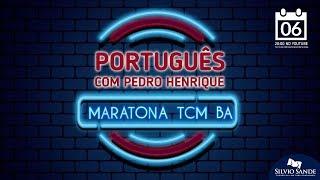 MARATONA TCM BA: Português com Pedro Ivo