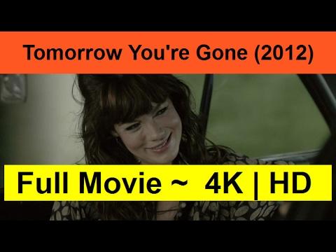 Tomorrow-You-re-Gone--2012-__Full_