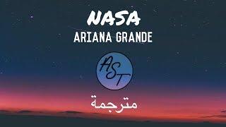 Ariana Grande - NASA   Lyrics Video   مترجمة