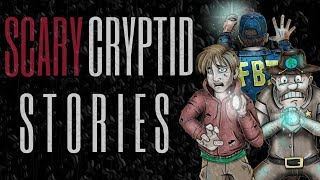 10 TRUE Scary Cryptid Stories (Vol. 21)