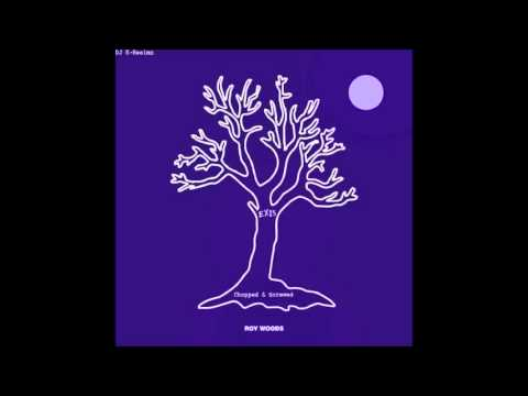 Roy Woods ~ EXIS *FULL EP* (Chopped and Screwed) by DJ K-Realmz
