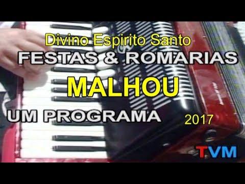 MALHOU -  FESTAS DO  DIVINO ESPIRITO SANTO -  2017