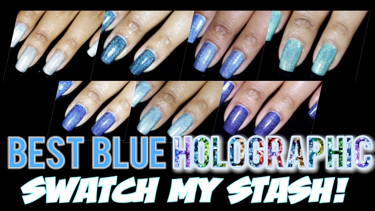 What\'s the Best Blue Holographic Nail Polish? Watch Me Swatch My ...