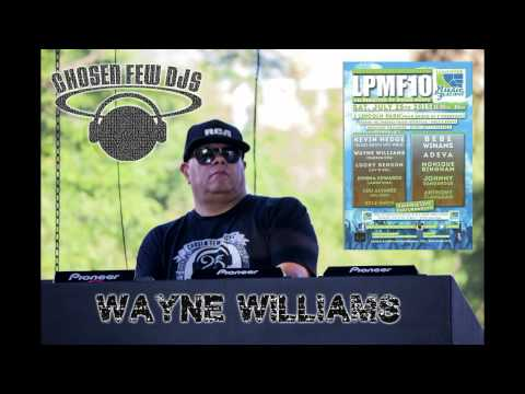 DJ WAYNE WILLIAMS@LPMF10