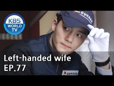 Left-handed wife | 왼손잡이 아내 EP.77 [ENG, CHN / 2019.05.01]