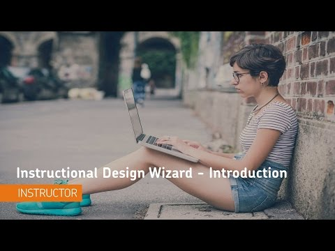 Instructional Design Wizard - Introduction - Instructor