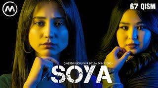 Soya | Соя (milliy serial 67-qism)