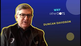 Meet Duncan Davidson sharing his views on Otherdots