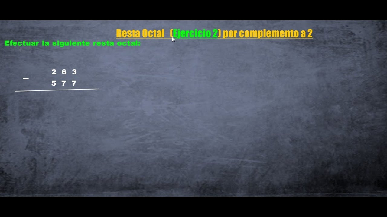 Resta Octal por Complemento a 2  YouTube