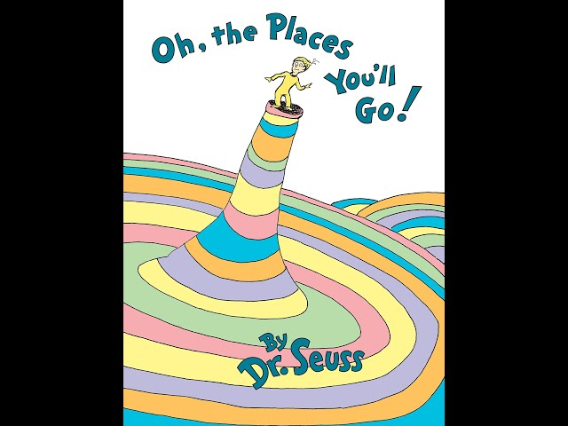 Read-Aloud Book:  Oh the Places You'll Go