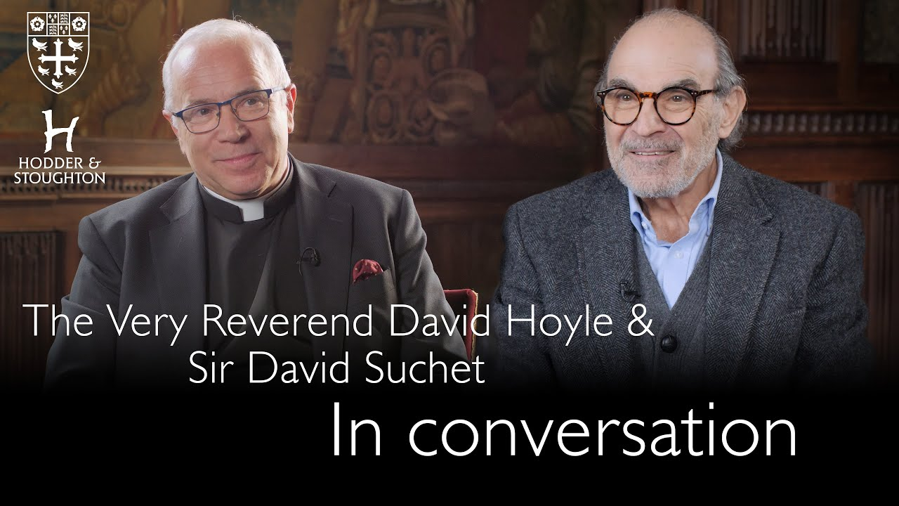 Sir David Suchet in Conversation with the Very Reverend Dr David Hoyle