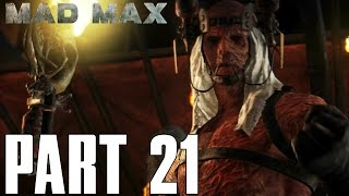 Mad Max Gameplay Walkthrough Part 21 - Where There Is Smoke Mission (PS4 1080P 60 FPS HD)