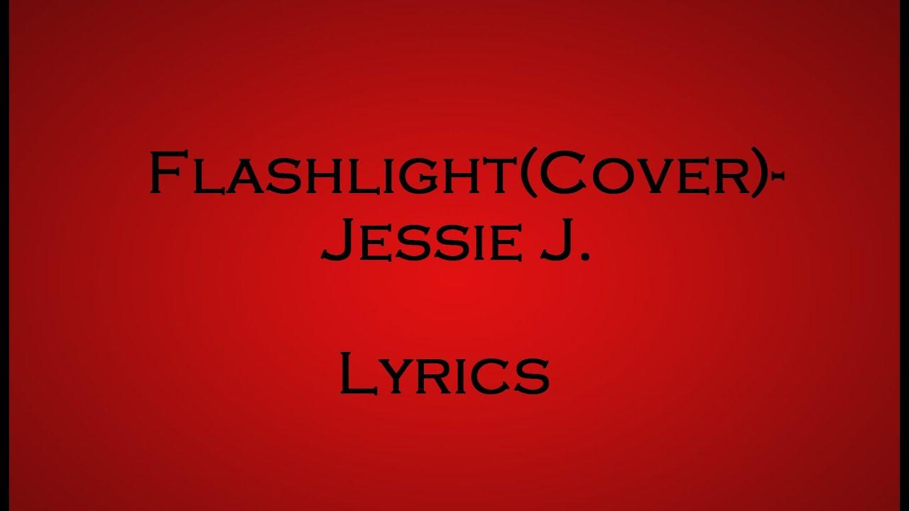 Flashlight jessie j youtube lyrics