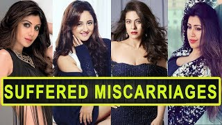 Top 8 Television And Bollywood Actresses Who Have Suffered Miscarriages