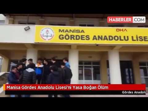 Gördes Anadolu Lisesi'ni Yasa Boğan ölüm