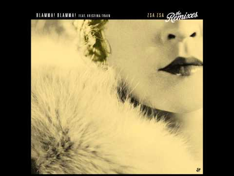 Blamma! Blamma! feat. Kristina Train - Zsa Zsa (Eelke Kleijn's After The After Remix) Mp3