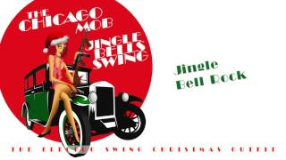 The Chicago Mob - Jingle Bell Rock