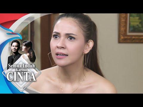 SEMUA INDAH KARENA CINTA - Mantap Cintya Di Usir [25 September 2018]