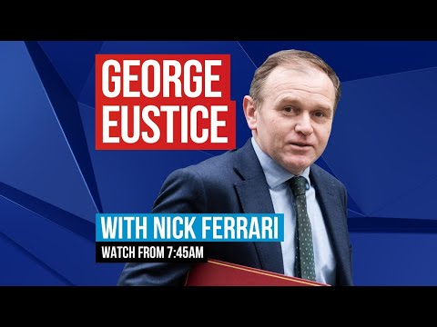 Environment Secretary George Eustice on LBC   watch live
