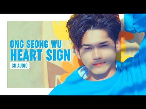 ONG SEONG WU (옹성우) - HEART SIGN | 3D AUDIO | Park Kiyah