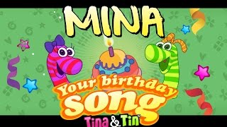 Tina&Tin Happy Birthday MINA🎸 🎼 🎹 (Personalized Songs For Kids) 👩🏾🎨