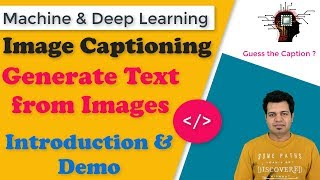 Image Captioning Deep Learning Model | Generate Text from Image | Introduction & Demo
