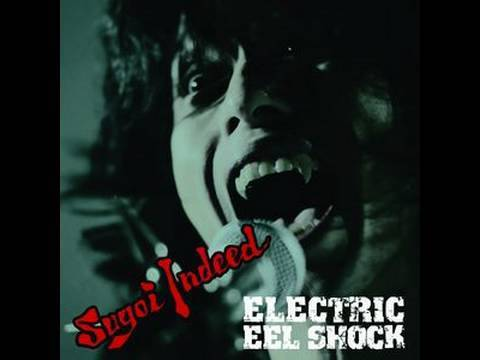 OUT OF CONTROL - Electric Eel Shock (EES) SUGOI INDEED!