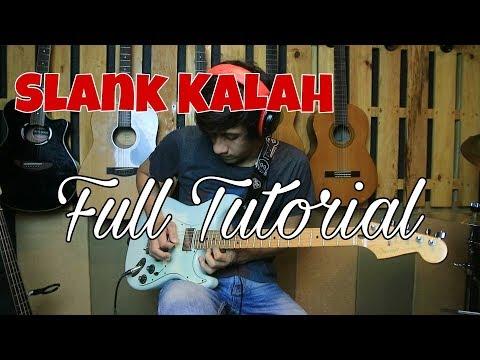 SLANK Kalah - Full Tutorial Melodi