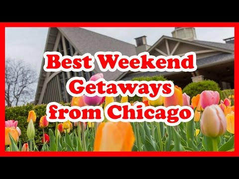 5 Best Weekend Getaways from Chicago, Illinois | United States Weekend Trip