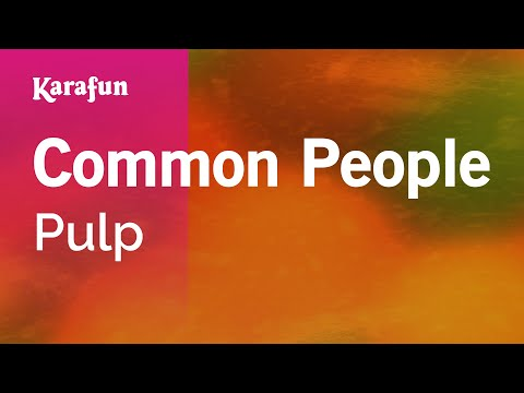 Karaoke Common People - Pulp *