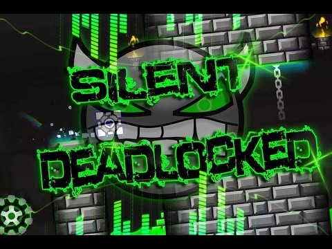 Geometry Dash [2.01] SILENT DEADLOCKED [AUTOMATIC LEVEL!]