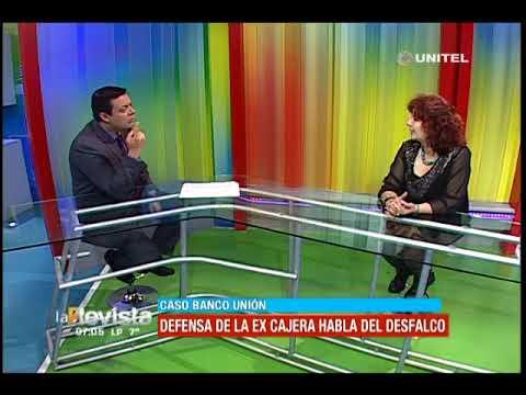 Ex cajera del Banco Unión afirma que Juan Pari maltrataba a los trabajadores