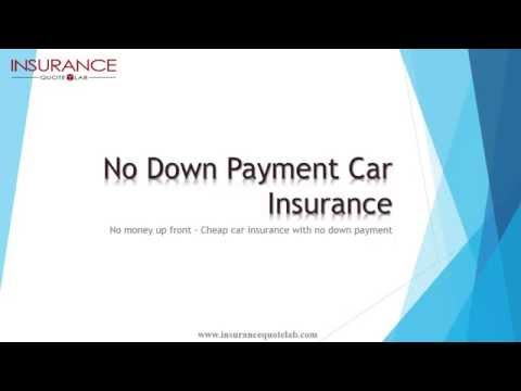 Car Insurance with No Down Payment   Get Car Insurance with No Money Up Front