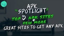 TOP APK SITES TO GRAB ANY APK YOU WANT - FREE APKs - Paid Aps - Modded Apks And More