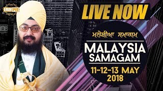 Day 2 - Night - Malaysia Samagam  G Sahib Kampar -12 May 2018
