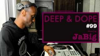 Soulful House Music Party Playlist Mixed by JaBig (DEEP & DOPE 99)