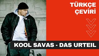 Kool Savas -Das Urteil (TÜRKÇE ÇEVİRİ)